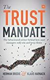 The Trust Mandate: The behavioural science behind how asset managers REALLY win and keep clients